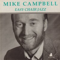 Easy Chair Jazz — Mike Campbell