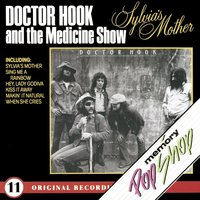 Sylvia's Mother — Dr. Hook & The Medicine Show