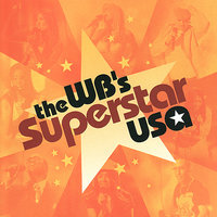 The WB's SUPERSTAR USA — Cast Soundtrack