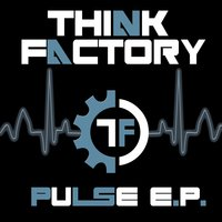 Pulse — Think Factory
