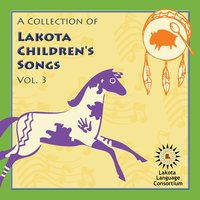 A Collection of Lakota Children's Songs, Vol. 3 — сборник