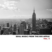 Soul Music from the Big Apple, Vol. 5 — Dionne Warwick, Sam & Dave, Tommy Hunt