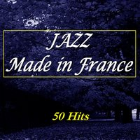 Jazz Made in France — сборник