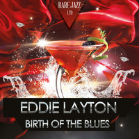 Birth of the Blues — Eddie Layton