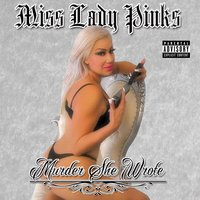 Murder She Wrote — Miss Lady Pinks