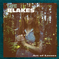 Art of Losses — The Blakes