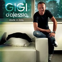 Made in Italy — Gigi D'Alessio