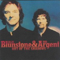 Out of the Shadows — Colin Blunstone, Rod Argent