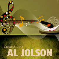 Jolson`s Greatest Hits — Al Jolson