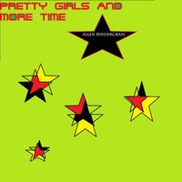 Pretty Girls and More Time — Allen Pendergrass