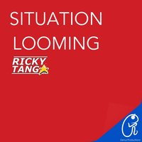Situation Looming - Single — Ricky Tang