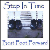 Best Foot Forward — Step In Time