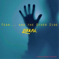 Fear... and the Other Side — Zorana