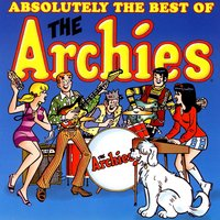 Absolutely The Best Of The Archies — The Archies