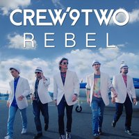 Rebel — Crew9two