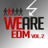 We Are EDM, Vol. 2 — сборник