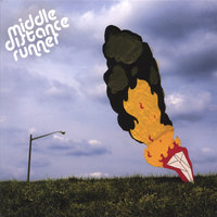 Plane in Flames — Middle Distance Runner