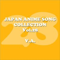 Japan Animesong Collection Vol. 28 [Anison Japan] — сборник
