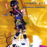Manmade Girl 2xcd set — Marianne Nowottny