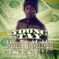 Money on My Mind — Young Tay