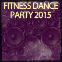 Fitness Dance Party 2015 — сборник