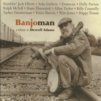 Banjoman a Tribute to Derroll Adams — сборник