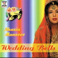 Wedding Bells — Shazia Manzoor