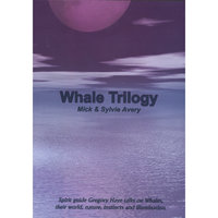 Whale Trilogy Disc Three — Mick & Sylvie Avery with spirit guide Gregory Haye