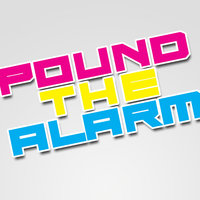 Pound The Alarm - Single — Oh Oh Oh Come Fill My Glass