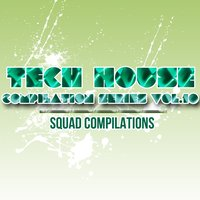 Tech House Compilation Series Vol.10 — сборник