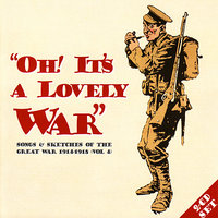 Oh! It's A Lovely War (Vol 4.2) — сборник