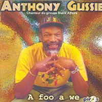 A foo a we — Anthony Gussie