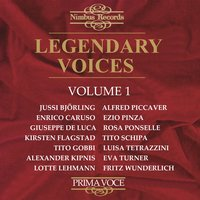 Legendary Voices, Vol. 1 — Wiener Philharmoniker, Bruno Walter, Nils Grevillius, Rosario Bourdon, Orchestra of La Scala, Milan