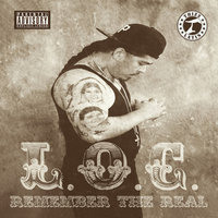 Remember the Real — L.O.C.