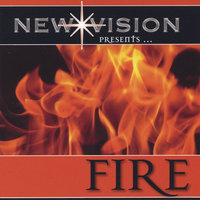FIRE! — New Vision