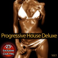 Progressive House Deluxe, Vol. 1 — сборник