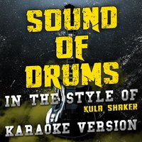 Sound of Drums (In the Style of Kula Shaker) - Single — Ameritz Audio Karaoke
