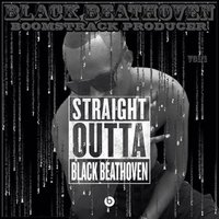 Straight Outta Black Beathoven — Boomstrack Producer
