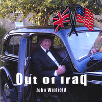Out of Iraq — John Winfield