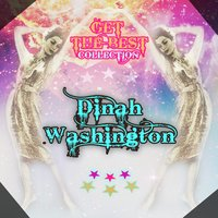 Get The Best Collection — Dinah Washington