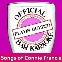 Official Bar Karaoke: Songs of Connie Francis — Playin' Buzzed