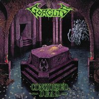Considered Dead — Gorguts