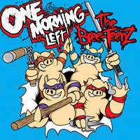 The Bree-TeenZ — One Morning Left, The Bree-TeenZ