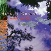 The Water Garden — Alex De Grassi