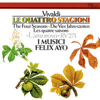 Vivaldi: The Four Seasons; L'amoroso — Felix Ayo, I Musici