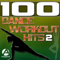 100 Dance Workout Hits 2 - Techno, Electro, House, Trance Exercise & Aerobics Music — сборник
