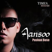 Aansoo - Single — Pushan Bose
