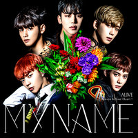 ALIVE~Always In Your Heart~ — MYNAME