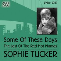 Some of These Days — Sophie Tucker, Caterina Valente, Silvio Francesco