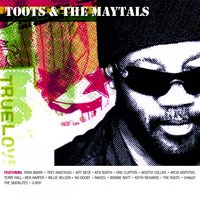 True Love — Toots & The Maytals